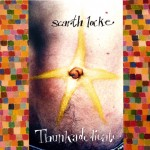 Scarth Lock - Thunkadelicate